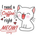 i need a coffee right meow Tasse mit Klasse