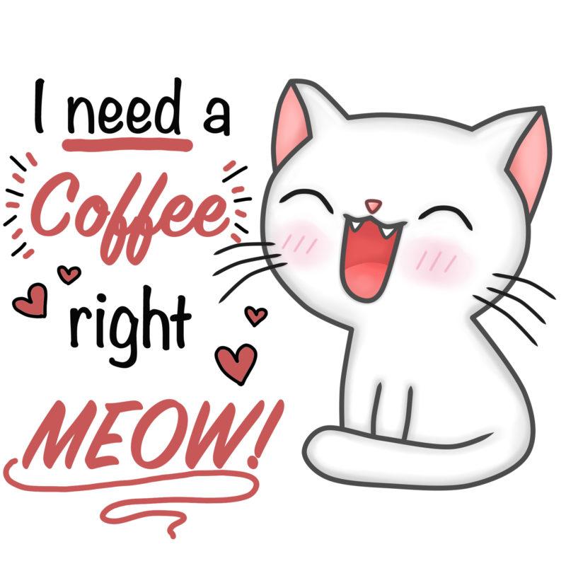 i need a coffee right meow Tasse mit Klasse