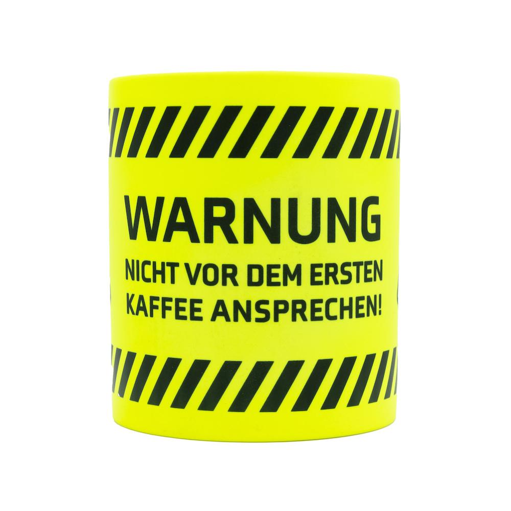 Neon Tasse Kaffeetasse Warnung nicht vor em ersten Kaffee ansprechen 1